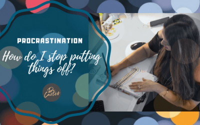 How do I stop putting things off? Procrastination